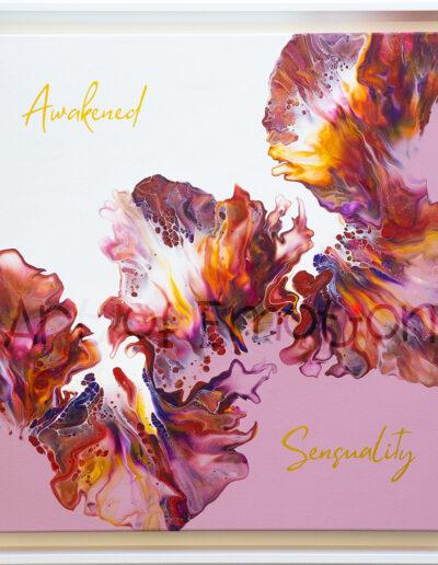 Awakened Sensuality